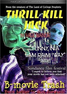 Thrill Kill Jack in Hale Manor 2000