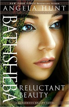 Bathsheba: Reluctant Beauty: Angela Hunt: 9780764216961: Books - Amazon.ca