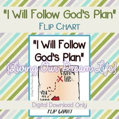 PURPOSE: This flip chart is for the Primary song, I Will Follow Gods Plan. It uses simple, beautiful, color pictures to help the children