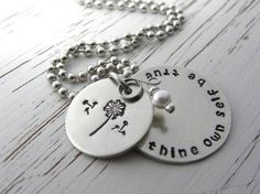 To thine own self be true - hand stamped silver necklace - dandelion - glass pearl - choose your birthstone crystal color - inspirational