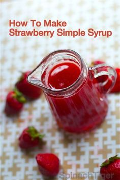Make strawberry simple syrup for cocktails with fresh or frozen strawberries. Versatile syrup can be used for drinks, mocktails, cakes, fruit recipes. Links to strawberry sauce and strawberry martini cocktail. Strawberry Simple Syrup, Strawberry Martini, Strawberry Puree, Strawberry Recipes, Fruit Recipes, Strawberry Pancake Syrup, Simple Fruit Syrup Recipe, Raspberry Salad, Strawberry Lemonade