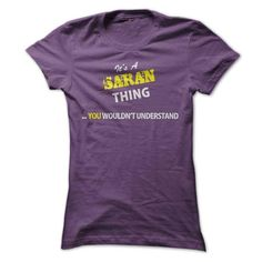 Cool Its A SARAN thing, you wouldnt understand !! Shirts & Tees