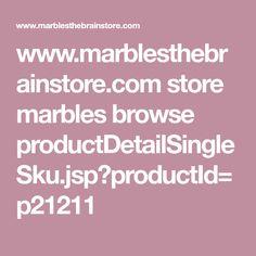 www.marblesthebrainstore.com store marbles browse productDetailSingleSku.jsp?productId=p21211