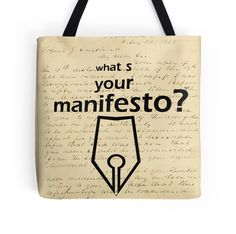 """What s your Manifesto? What do you stand for?/ Bigger than life"" Tote Bags by beyondartdesign"