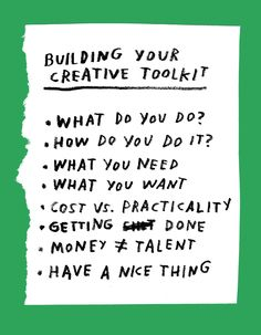Building Your Creative Toolkit, A Guide by ADAMJK | Design*Sponge Life & Business.