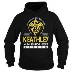 I Love KEATHLEY An Endless Legend (Dragon) - Last Name, Surname T-Shirt T shirts