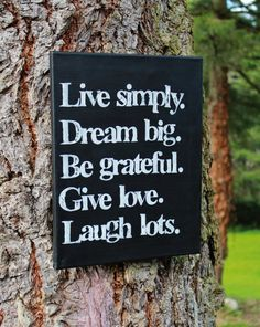 """""""Live simply Dream Big Be Grateful."""" Hand painted and hand stamped on a canvas, by Words Quotes, Wise Words, Me Quotes, Motivational Quotes, Inspirational Quotes, Sayings, 2015 Quotes, Pain Quotes, Graduation Quotes"""