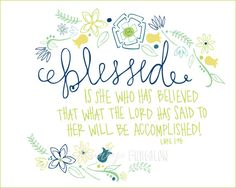 Blessed is She... Luke 1:45 -- Scripture Art -- Hand drawn by The Burlap Bungalow, $5.00 (printable)