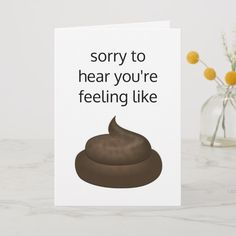 Funny Get Well Soon Sorry You're Poorly Card , Get Well Soon Funny, Get Well Soon Quotes, Get Well Soon Gifts, Feel Better Cards, Feel Better Quotes, Awkward Texts, Get Well Wishes, Funny Messages, Funny Cards