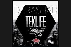 DJ Rashad - TEKLIFE Vol. 1 - Welcome to the Chi (Lit City Trax)