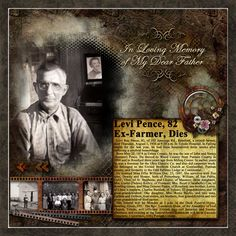 In Loving Memory ~ Scrap a heritage memorial page. Include an obituary and photos through their life.
