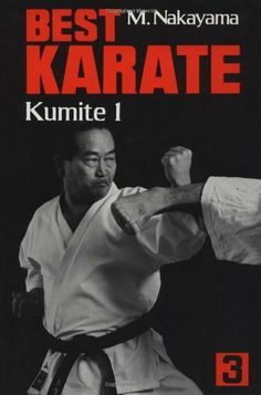 Best Karate, Kumite 1 by Masatoshi Nakayama. Martial Arts Books, Martial Arts Quotes, Martial Arts Styles, Chinese Martial Arts, Shotokan Karate Kata, Kenpo Karate, Karate Kumite, Book Format, Author