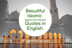Quran and Hadith quotes about Namaz, Durood, Shukr, Patience etc. Inspirational Islamic Quotes which can change a life of a believer. Islamic Quotes In English, Best Islamic Quotes, Islamic Inspirational Quotes, English Quotes, Islamic Images, Hadith Quotes, Allah Quotes, Prayer Quotes, Urdu Quotes