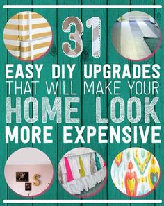 31 Easy DIY Upgrades That Will Make Your Home Look More Expensive1. Paint your vinyl or linoleum flooring.2. Add cheap framed mirrors to closet doors, painted to match.3. Use tab curtains to cover up unsightly wire shelving.4. Basketweave your drapes.5. Add a simple hardware to your curtain tie-backs.6. Hide your television wires in a shower curtain rod7. Use brackets to decorate a window that doesn't need to be covered up with curtains.8. Use napkin rings and ribbons to pretty up your…