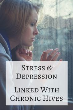 Stress & Depression Linked With Chronic Hives
