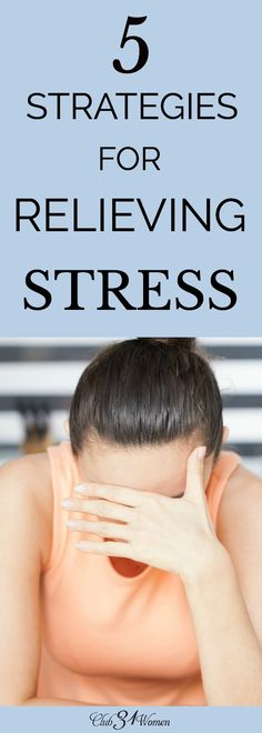What can we do when stress threatens to take us over? How can we relieve some of that stress so we can care for ourselves and our family better? via @Club31Women