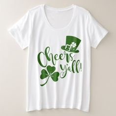 Funny St Patrick's Day | Cheers Y'all | Irish Plus Size T-Shirt - diy cyo customize create your own personalize