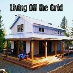 Off Grid small home. I like the idea of living off the grid in a small house :)