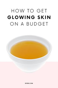 The cheapest way to get glowing skin