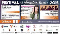 Festival de la Juventud Sinaloa 2015. Cartelera: Culiacán, Sinaloa.