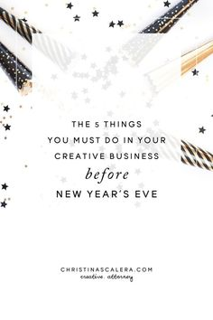Here are 5 things you must do in your creative business before New Year's Eve. Legal Business, Business Entrepreneur, Business Tips, Online Business, Business Design, Creative Business, Branding Template, Sales Tips, Creating A Business