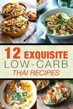 12 Exquisite Low-Carb Thai Recipes - all the inspiration you need to have great low-carb Thai food without sacrificing your health!