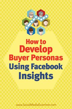 Discover how to use Facebook Insights to conduct detailed audience research, and quickly and easily create a buyer persona for free.