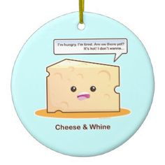Cheese and Whine Round Ceramic Decoration Cheesy Puns, Christmas Tree Decorations, Christmas Ornaments, Ceramic Decor, Christmas Traditions, Cheese, Christmas Jewelry, Christmas Decorations, Christmas Decor