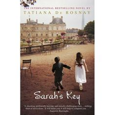 """I can see why """"Sarah's Key"""" was a best seller. I thoroughly enjoyed it."""
