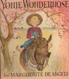 Yonie Wondernose Marguerite de Angeli Vintage Beatiful Drawings Art  Great book for kids and wonderful illustrations