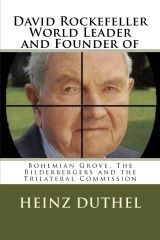 Very cruel and satanic man behind the public.One of the main bloodlines of Illuminati), David Rockefeller - World Leader and Founder Of: Bohemian Grove, the Bilderbergers, the Trilateral Commission Illuminati, Bestseller Author, Elizabeth Ii, Arthritis, Bohemian Grove, David Rockefeller, Gado, Evil People, New World Order