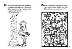 Fejtörők, rejtvények 2. (7-8 éveseknek) - Kiss Virág - Picasa Webalbumok Album, Teaching, Education, Memes, Archive, Kiss, Art, Worksheets, Picasa