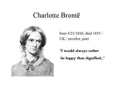 """April the 21st...Charlote Bronte wrote """"Jane Eyre"""", one of the most known classic novels of the English literature...the combination of naturalism and gothic melodrama was innovative and broke new grounds in being written from a first-person female perspective..."""
