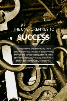 Have you ever wondered why some people are wildly successful at everything they do and some people just seem to fail at every opportunity? If success relied on you ticking off a list of to do's, then everyone would be successful. Fortunately, it doesn't.
