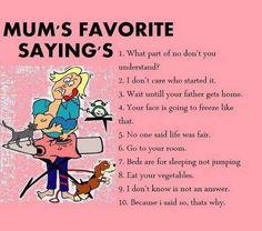 Mum's Favorite Sayings