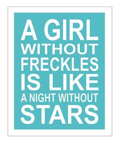 So. There are no girls with freckles in a brightly lit city night.