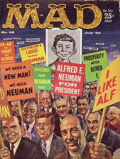 Mad. No. 56. July '60. How many of these political figures of the day can you name? More than me, probably.