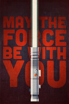 May The Force Be With You - Star Wars Inspired Poster