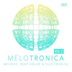 Melotronica Vol 2 [Play My Track Recordings - Minimal Techno, Deep House Music, Dance Music, Minimalism, Track, Play, Runway, Ballroom Dance Music, Truck