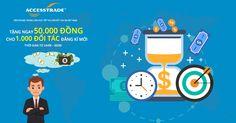 Nhận ngay 50.000 đồng khi đăng kí tham gia nền tảng ACCESSTRADE Vietnam ( 30/9/2015 - 6/10/2015) - Kiếm tiền online