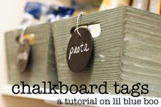 Chalkboard tag tutorial (used in pantry but would work great for craft room and much more.)