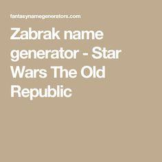 Zabrak name generator - Star Wars The Old Republic