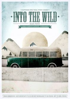 OK, I could do this all day, with all the movies. :) Into the Wild - movie poster Because I Said So. Poster Minimalista, Movies And Series, Alternative Movie Posters, Cinema Posters, Minimalist Poster, Love Movie, Moving Pictures, Great Movies, Film Movie