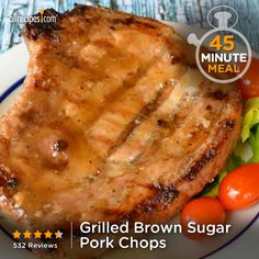 "Grilled Brown Sugar Pork Chops | ""Very good. Made it for a Father's Day dinner and my dad absolutely loved it."""