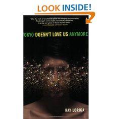 Ray Loriga. Tokyo Doesn't Love Us