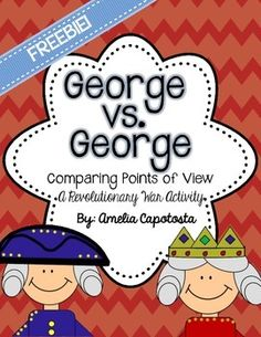 George VS George {FREEBIE!}  Resources for teaching about the Revolutionary War using Historical Fiction