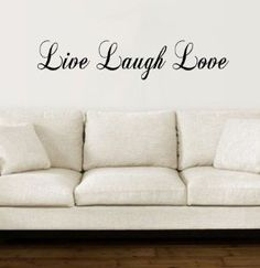 Items similar to Live Laugh Love wall decal Medium on Etsy Love Wall, Cool Stickers, Live Laugh Love, Wall Quotes, Wall Decals, Wall Art, Be Yourself Quotes, Medium, Etsy
