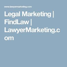 Legal Marketing   FindLaw   LawyerMarketing.com
