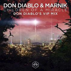 Don Diablo & Marnik – Children Of A Miracle (Don Diablo's VIP Mix)  Style: #FutureHouse Release Date: 2017-04-14 Label: Hexagon Rec.    Download Here  https://edmdl.com/don-diablo-marnik-children-of-miracle-don-diablos-vip-mix/
