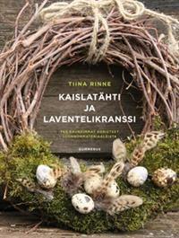 Kaislatähti ja laventelikranssi
